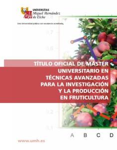 Máster Universitario en Técnicas Avanzadas para la Investigación y Producción en Fruticultura